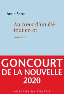 Cette couverture de livre représente le roman de l'auteur Anne Serre du nom de Au coeur d'un été tout en or